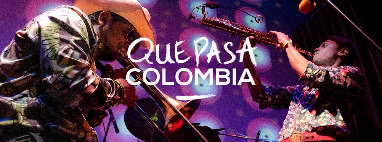 Que Pasa Colombia – A la découverte de la scène musicale colombienne