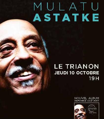 Coming Soon // Mulatu Astatke au Trianon