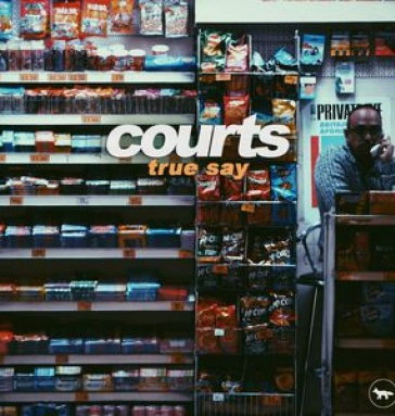 Courts - True Say