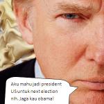 Donald Trump mahu jadi Presiden US??
