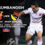 Keputusan terkini Piala SumbangSih 2012!! Kelantan VS Negeri Sembilan