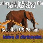 Pentas akhir, pahang vs kelantan piala malaysia 2013