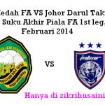 JDT VS Kedah suku akhir piala fa 1st leg di larkin 11feb 2014