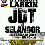 Jdt vs selangor 15 februari, liga super 2014