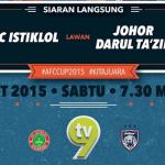 JDT vs ISTIKLOL fc final piala afc yang ditunggu 31.10.2015