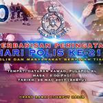 Selamat menyambut hari polis yang ke 210 , 2017
