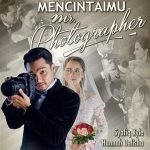 Tonton online mencintaimu mr photographer episod 3