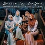 Wany Hasrita, Wani Syaz, Muna Shahirah, Wan Azlyn - Menanti Di Aidilfitri