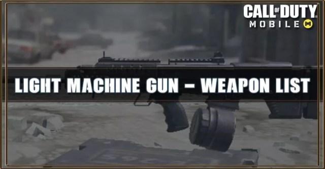 Call of Duty Mobile Light Machine Gun - Weapon List