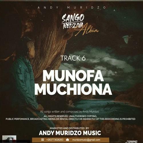 andy muridzo munofa muchiwona