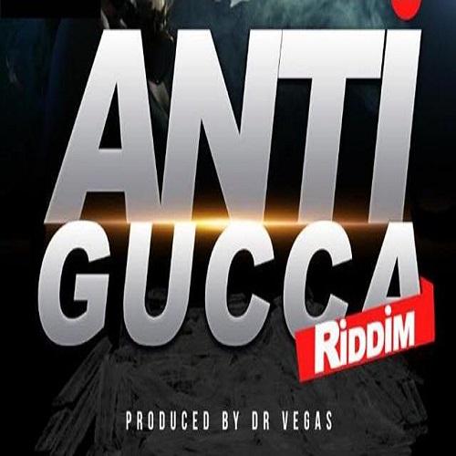 anti gucca riddim playback music
