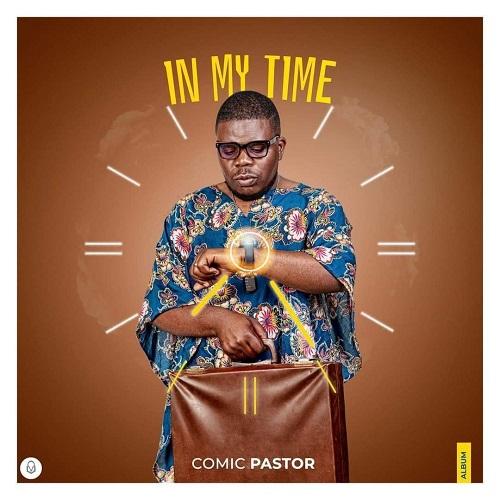 comic pastor in my time album