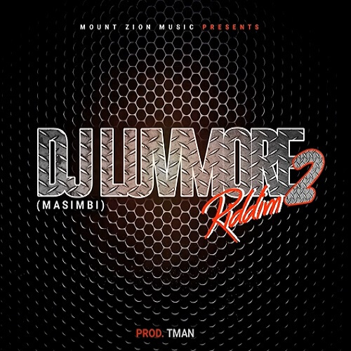dj luvmore 2 riddim mount zion records
