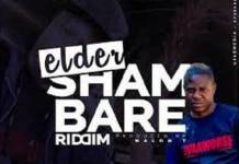 elder shambare riddim