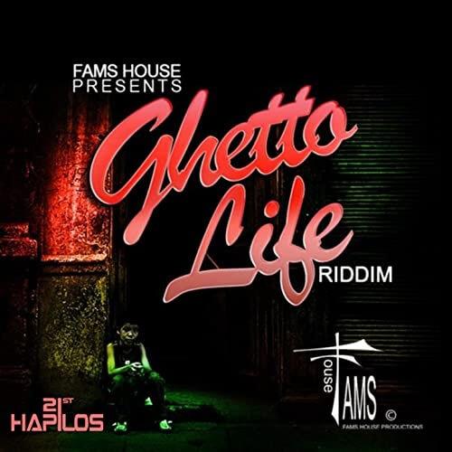 ghetto life riddim