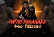 hwindi president patiri pakanaka