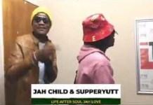jah child and super yut life after soul jah love