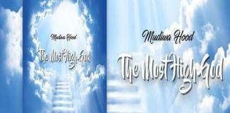 mudiwa hood the most high god