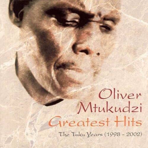 oliver mtukudzi greatest hits singles collection