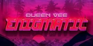 queen vee sometimes