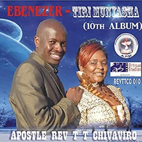 reverend t chivaviro ebenezer tiri munyasha album