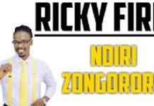 ricky fire says ndiri zongororo