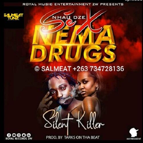 silent killer nhau s x nema drugs