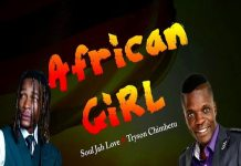 soul jah love ft tryson chimbetu african girl