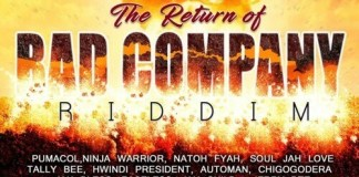 the return of bad company riddim
