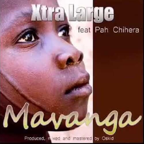 xtra large ft pah chihera mavanga