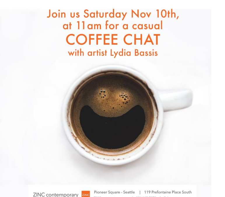 Coffee Chat with Lydia Bassis and Second Saturday at the TK in Pioneer Square