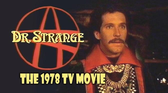 Dr. Strange (1978), por los Eternos Vishanti