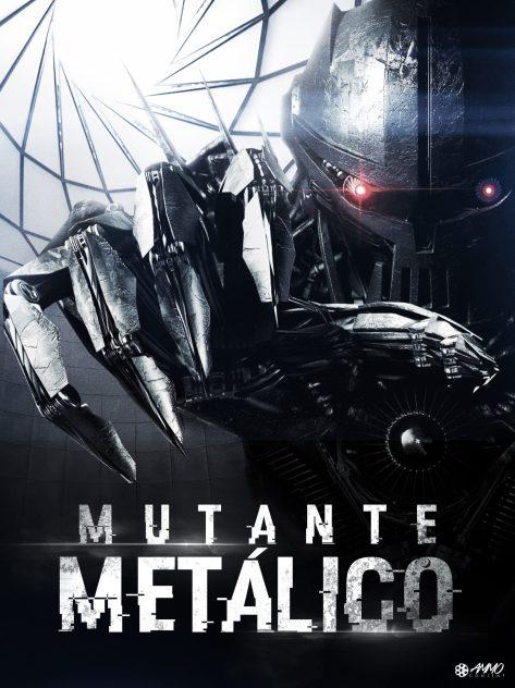 Cartel de la película Mutante Metálico