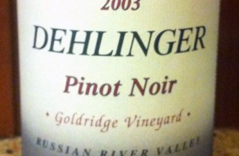 2003 Dehlinger Goldridge Pinot Noir