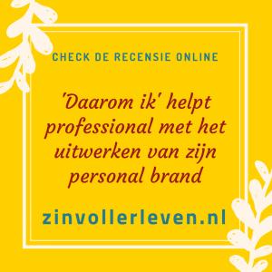 'Daarom ik' helpt professional met het uitwerken van zijn personal brand - recensie zinvollerleven.nl