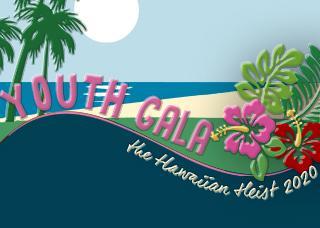 Youth Gala Hawaiian Heist 2020