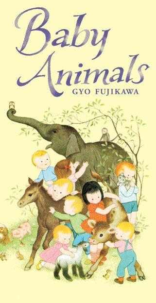 Baby Animals by Gyo Fujikawa $5.95