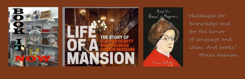 Cooper-Hewitt gift store books Life of a Mansion book jacket And the Pursuit of Happiness book jacket