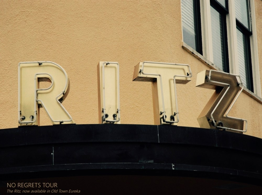 Ritz signage Eureka California