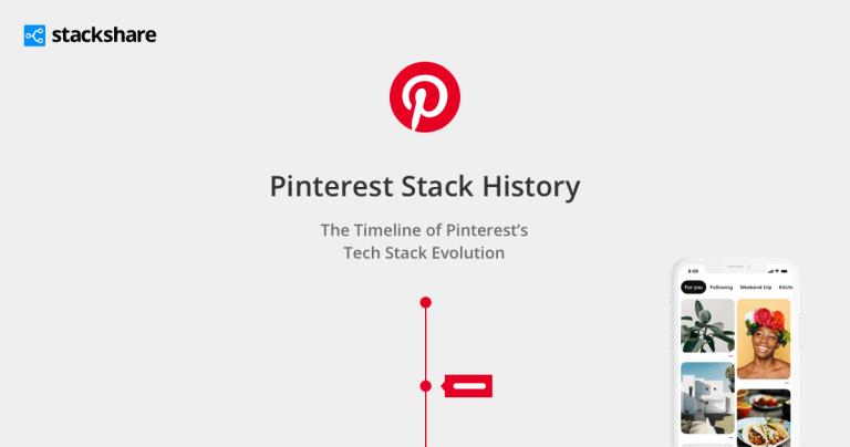 pinterest tech stack stackshare timeline decisions 12    Uncategorized   infrasture development