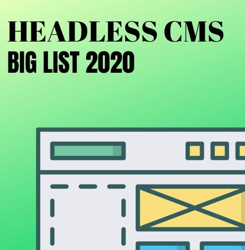 headless cms big list 2020