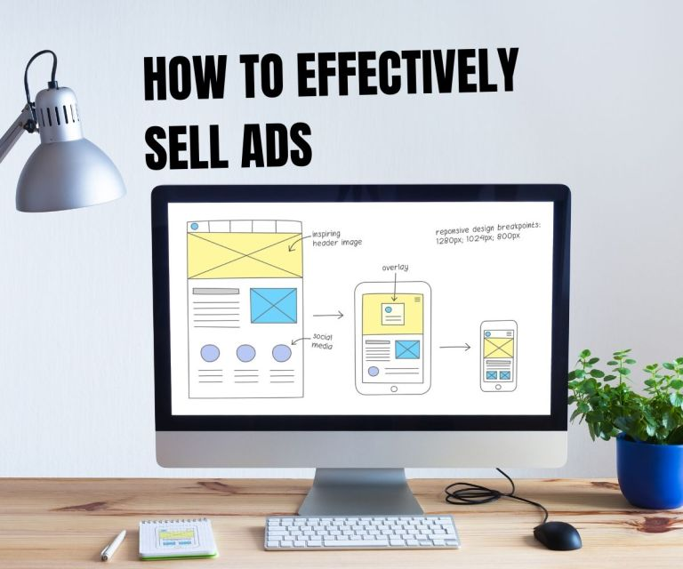 how to effectively sell ads