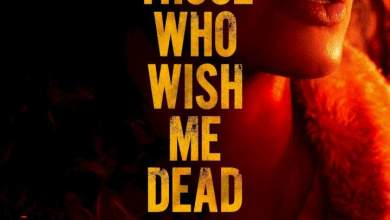 [Movie] Those Who Wish Me Dead (2021)