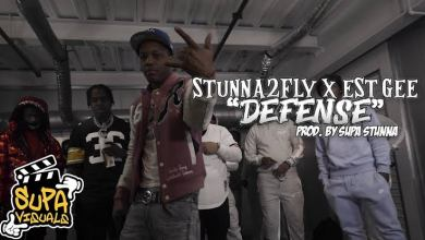 MP3: Stunna2fly - Defense (feat. EST Gee)