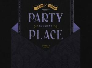 MP3: Aitch - Party Round My Place Feat. Avelino & Toddla T