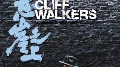 [Movie] Cliff Walkers (2021) [Chinese]