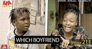 Mark angel comedy which boyfriend