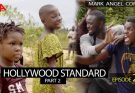 Mark Angel Comedy Episode 221 – Hollywood Standard Part 2