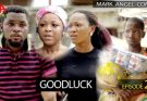 [Skit] Mark Angel Comedy (Episode 264) – Good Luck
