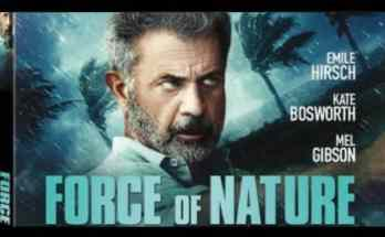 Force Of Nature Movie